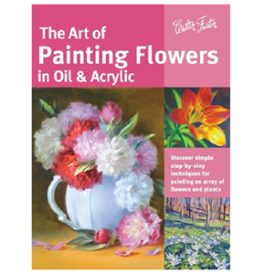 THE ART OF PAINTING FLOWERS