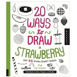 WALTER FOSTER 20 WAYS TO DRAW STRAWBERRY