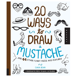 WALTER FOSTER 20 WAYS TO DRAW MUSTACHE